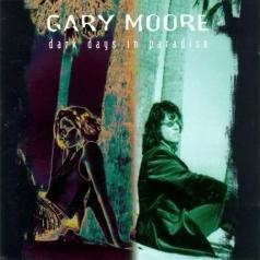 Gary Moore (Гэри Мур): Dark Days In Paradise