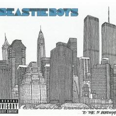 Beastie Boys (Бисти Бойс): To The 5 Boroughs