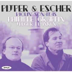 Philippe Graffin (Филиппе Гриффин): Pijper  Escher: Violin Sonatas
