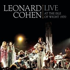 Leonard Cohen (Леонард Коэн): Live At The Isle Of Wight 1970