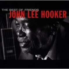John Lee Hooker (Джон Ли Хукер): The Best Of Friends
