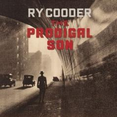 Ry Cooder (Рай Кудер): The Prodigal Son
