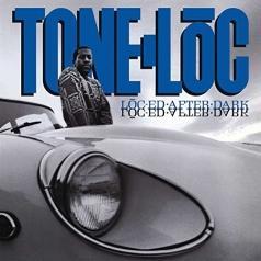 Tone-Loc: Loc-ed After Dark