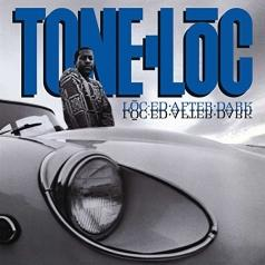 Tone-Loc (Тоун Лок): Loc-ed After Dark