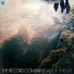 The Record Company (Зе Рекорд Компани): All Of This Life