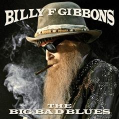 Billy Gibbons (Билли Гиббонс): The Big Bad Blues