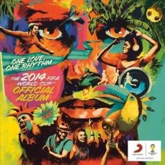 The Official 2014 Fifa World Cup Album - One Love, One Rhythm