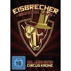 Eisbrecher (Исбрейчер): Schock Live