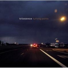 Triosence (Триосенс): Turning Points