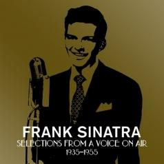 Frank Sinatra (Фрэнк Синатра): A Voice On Air (1935-1955)