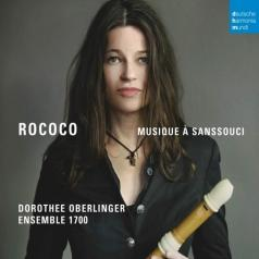 Dorothee Oberlinger (Дороти Оберлингер): Rococo - Musique A Sanssouci
