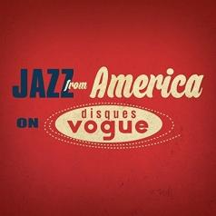 Jazz From America On Disques Vogue