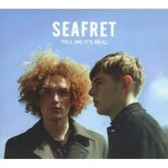 Seafret (Сифрет): Tell Me It'S Real