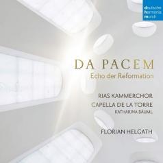Capella De La Torre (Капелла Де Ла Торре): Da Pacem - Echo Der Reformation