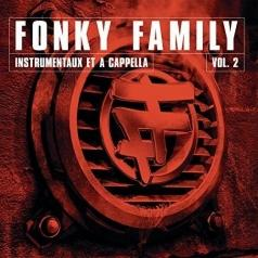 Fonky Family: Instrumentaux Et A Capellas Vol. 2