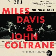 Miles Davis (Майлз Дэвис): The Final Tour: The Bootleg Series Vol. 6