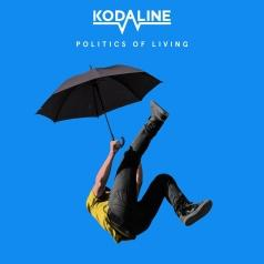 Kodaline (Кодалине): Politics Of Living