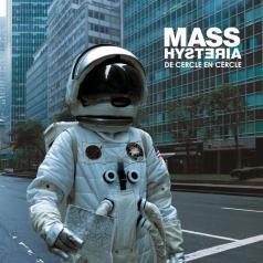 Mass Hysteria (Масс Хистерия): De Cercle En Cercle