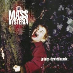 Mass Hysteria (Масс Хистерия): Le Bien-Etre Et La Paix
