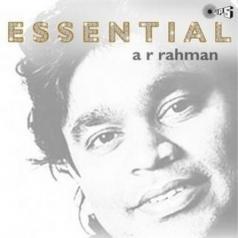 A.R. Rahman (А. Р. Рахман): The Essential