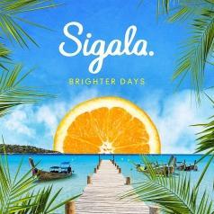 Sigala (Сигала): Brighter Days
