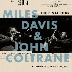 Miles Davis (Майлз Дэвис): The Final Tour: Copenhagen, March 24, 1960