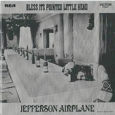 Jefferson Airplane (Джефферсон Аэроплан): Bless Its Pointed Little Head