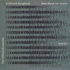The Hilliard Ensemble: A Hilliard Song Book: New Music For Voices