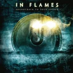 In Flames (Ин Флеймс): Soundtrack To Your Escape