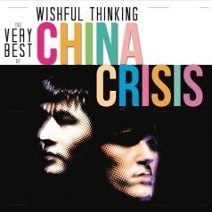China Crisis (Чина Кризис): Wishful Thinking: The Very Best Of