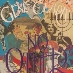 Gene Clark (Джин Кларк): No Other