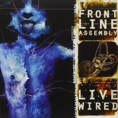 Front Line Assembly (Фронт Лайн Ансамбль): Live Wired