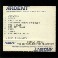 Primal Scream: Give Out But Don'T Give Up – The Original Memphis Recordings