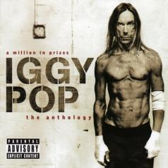 Iggy Pop (Игги Поп): A Million In Prizes: Anthology