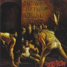 Skid Row (Скид Роу): Slaves To The Grind