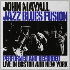 John Mayall (Джон Мейолл): Jazz Blues Fusion