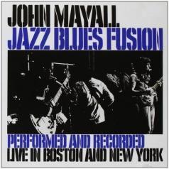 John Mayall (Джон Мейолл): Jazz Blues Fusion