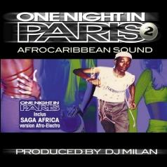 DJ Milan (Диджей Милан): One Night In Paris 2 - Afrocaribbean Sound