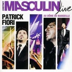 Patrick Fiori (Патрик Фьори): L'Instinct Masculin Live Au Dome De Mars