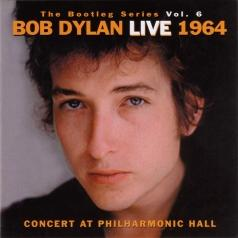 Bob Dylan (Боб Дилан): The Bootleg Volume 6: Bob Dylan Live 1964. Concert At Philarmonic Hall