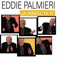 Eddie Palmieri (Эдди Пальмиери): La Perfecta II