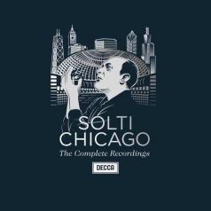 Sir Georg Solti (Георг Шолти): Complete Chicago Recordings