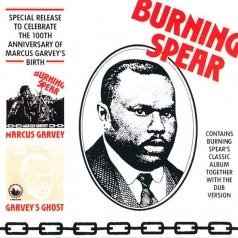 Burning Spear (Уинстон Родни): Marcus Garvey/Garvey's Ghost