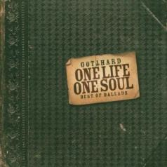 Gotthard (Готтхард): One Life One Soul