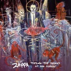 Frank Zappa (Фрэнк Заппа): Feeding The Monkies At Ma Maison