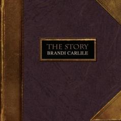 Brandi Carlile (Брэнди Карлайл): The Story