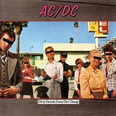 AC/DC (Эй-си): Dirty Deeds Done Dirt Cheap