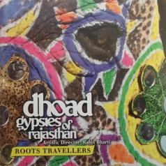 Dhoad Gypsies Of Rajasthan: Roots Travellers