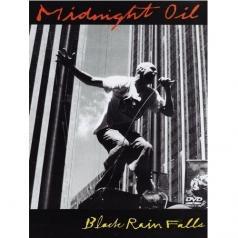 Midnight Oil (Миднайт Оил): Black Rain Falls