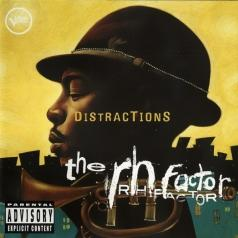 The RH Factor: Distractions